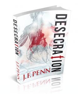 Joanna (J.F. Penn)'s latest novel, 'Desecration'.