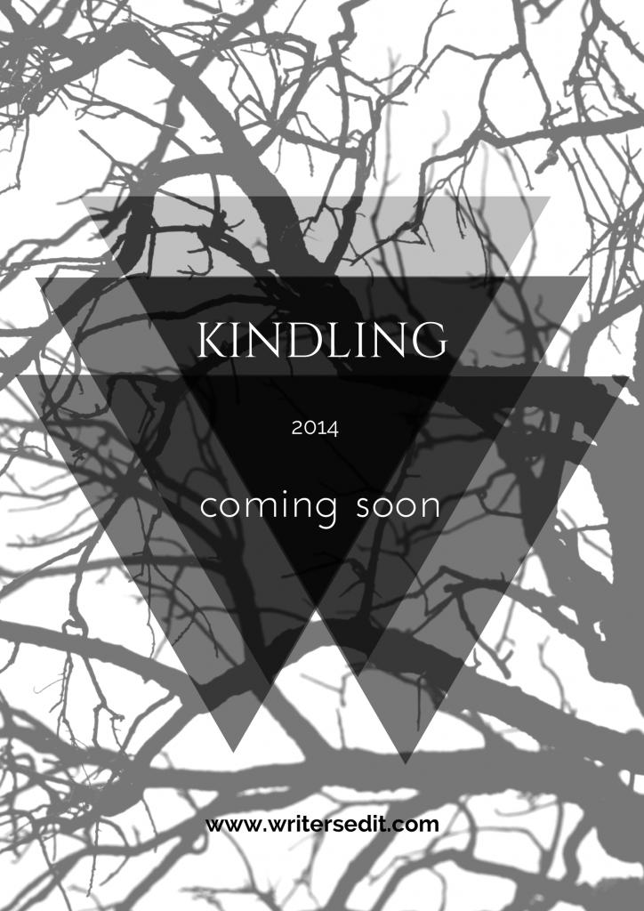 Kindling Coming Soon