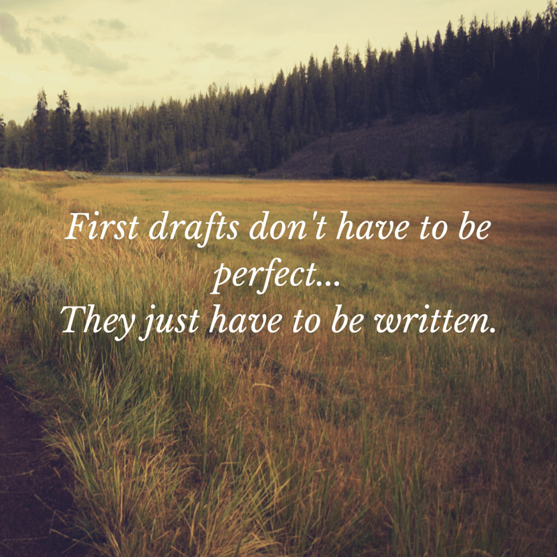 First drafts don't have to be