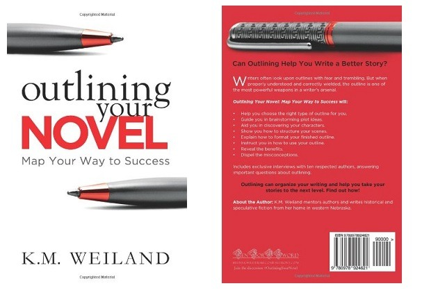 Outlining Your Novel, By KM Weiland