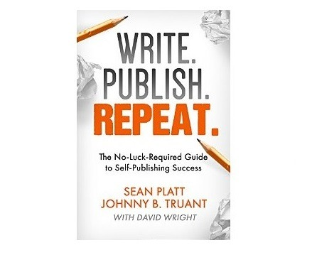 Write Publish Repeat, By Sean Platt