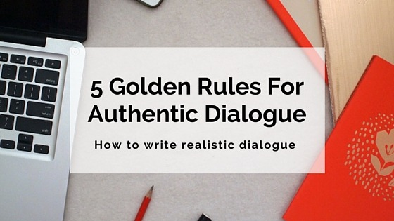 5 Golden Rules For Authentic Dialogue