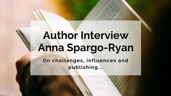 Author Interview Anna Spargo-Ryan