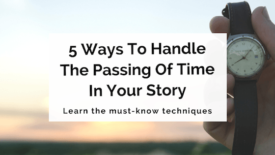 5-ways-to-handle-the-passing-of-time-in-your-story
